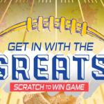 The Get in With The Greats Scratch To Win Game Sweepstakes – Win Grand Prize