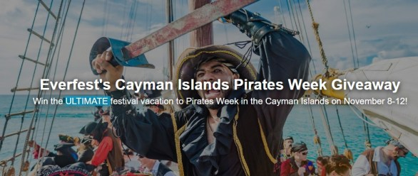Everfest Cayman Islands Sweepstakes - Chance To Win Festi Vacation To Pirates Week