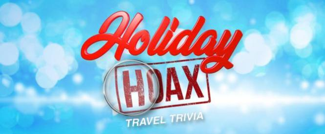 LIVE's Holiday Hoax Travel Trivia Sweepstakes