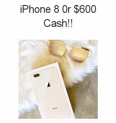 Our Fab Fash Life iPhone 8 Giveaway – Win iPhone 8 Or $600 Cash