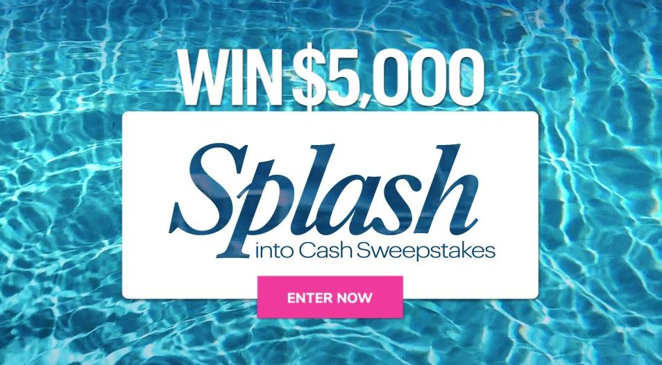 Splash Into Cash Sweepstakes - Enter To Win $5000 Check - ContestBig