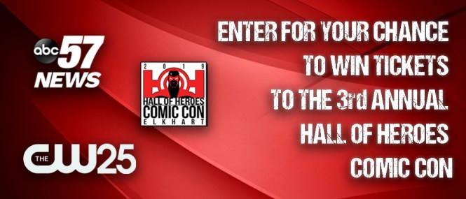 ABC 57 Elkhart Hall of Heroes Comic Con Giveaway - Enter To Win VIP Tickets