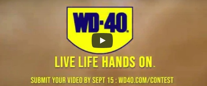 WD-40 Company Live Life Hands On Contest - Chance To Win $5,000 And Hoodie