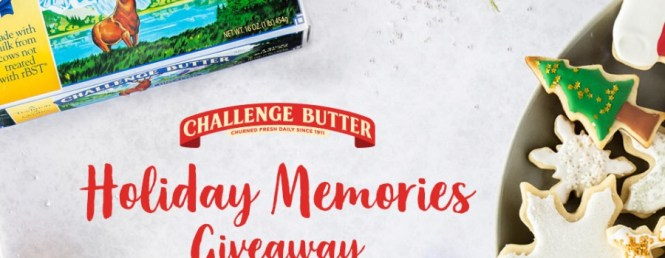 Challenge Dairy Products, Inc. Challenge Butter Holiday Memories Giveaway