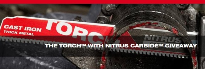 Milwaukee Torch With Nitrus Carbide Giveaway