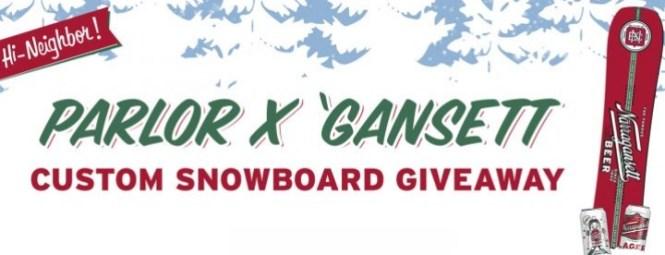 Gansett X Parlor Custom Snowboard Giveaway