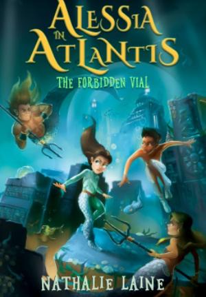 Alessia In Atlantis The Forbidden Vial Giveaway