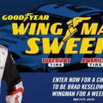 Goodyear Wingman Sweepstakes – Win A Trip To Attend A NASCAR Race