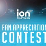 ION Television Fan Appreciation Contest – Win Trip To Tampa