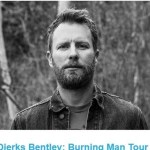 The Bull Dierks Bentley Burning Man Tour Sweepstakes – Win Six Tickets