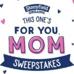 Stonyfield Organic This One's For You Mom Sweepstakes – Win Gift Card