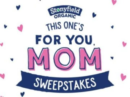 Stonyfield Organic This One's For You Mom Sweepstakes