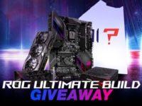 ROG Ultimate Build Giveaway