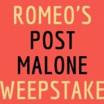 Romeo's Post Malone Sweepstakes (mostrequestedlive.iheart.com)