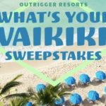 Outrigger What's Your Waikiki Sweepstakes (outriggersweepstakes.com)