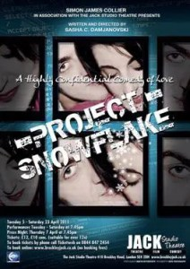 Project Snowflake at the Brockley Jack Theatre