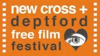 The New Cross & Deptford Free Film Festival