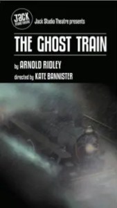 The Ghost Train at the Brockley Jack Studio Theatre