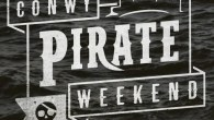 Conwy Pirate Weekend 2015 - Wales