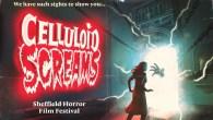 Celluloid Screams 2017 - Sheffield