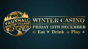 Vauxhall Winter Casino 2017 - London