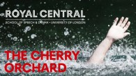 Cherry Orchard - Royal Central School of Speech & Drama