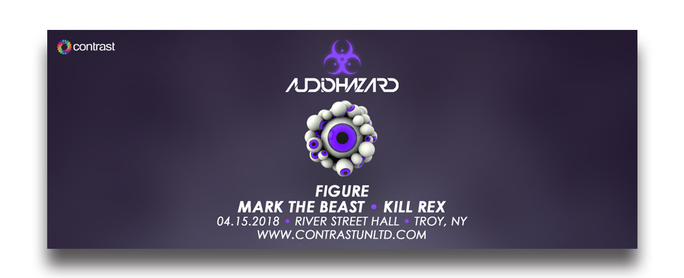 Audiohazard w/ Figure, Mark The Beast, Kill Rex