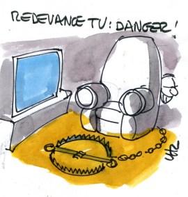 Redevance tv danger !