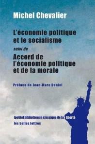 Michel Chevalier, L'Economie politique et le socialisme