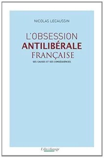 Obsession antilibérale