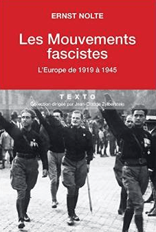 les mouvements fascistes ernst nolte