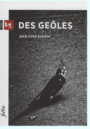 Des geôles de Jean Yves Dubath