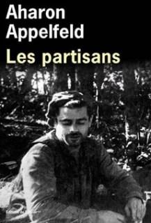 Aharon Appelfeld Les partisans