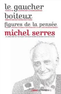 Le gaucher boiteux de Michel Serres