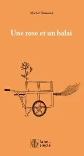 Michel Simonet une rose et un balai