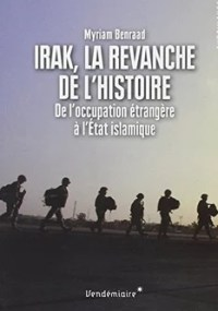 Myriam Benraad Irak la revanche de l'histoire