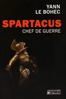 Spartacus chef de guerre yann le bohec