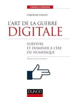 L'art de la guerre digitale de Caroline Faillet