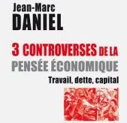 3_controverses-de-la-pensee-economique-credits-odile-jacob-dr