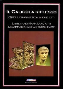 Il Caligola riflesso - Opera drammatica in due atti