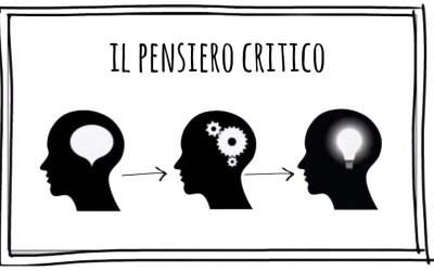 Cosa è il pensiero critico?