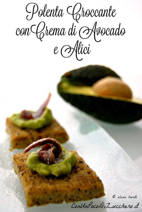 Polenta croccante, avocado e alici