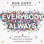 """Everybody, Always"" – Book Excerpt"