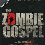 """""""The Zombie Gospel"""" – Book Excerpt"""