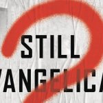 Why Evangelicalism is Not Going Anywhere