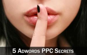 5 Adwords Secrets