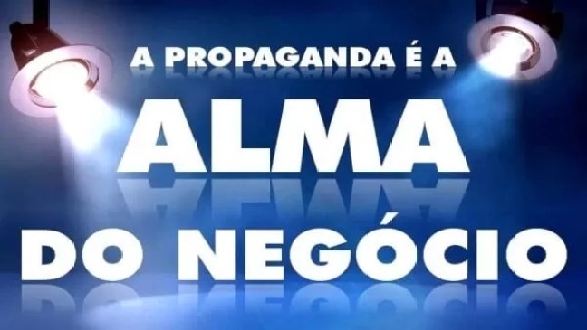 propaganda a alma do negocio