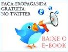 Propaganda Gratuita no Twitter