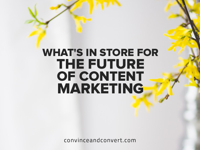 What's in Store for the Future of Content Marketing