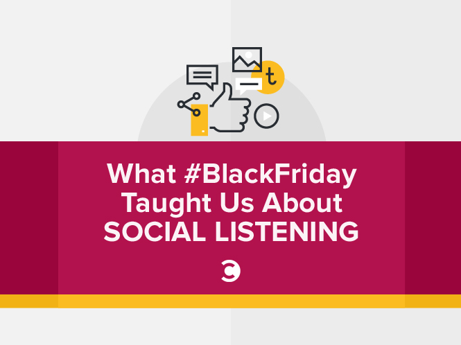 What BlackFriday Taught Us About Social Listening